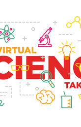 Virtual Science Takeover! September 21-27, 2020